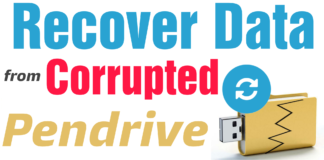 Recover Files from Corrupted Pendrive