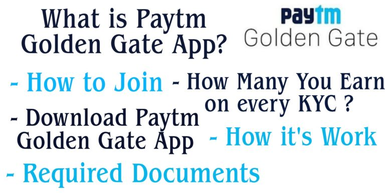 What is Paytm Golden Gate and How it's work/Requirements/join?
