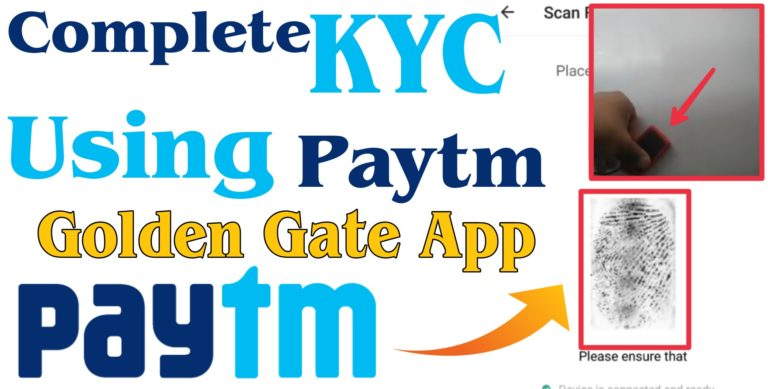 How to Complete KYC with Paytm Golden Gate App