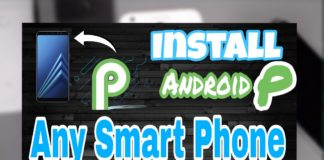 How to Install Android P in Any Smart Phone
